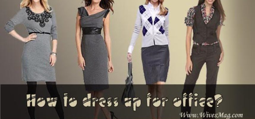 dress up for office